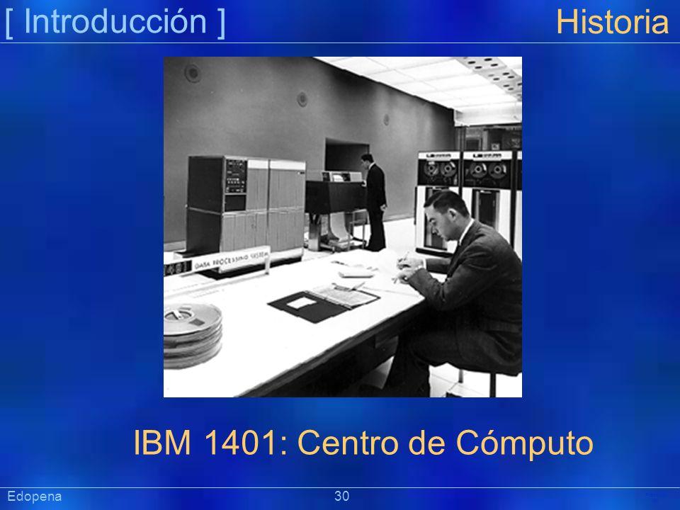 [ Introducción ] Historia IBM 1401: Centro de Cómputo Edopena 30